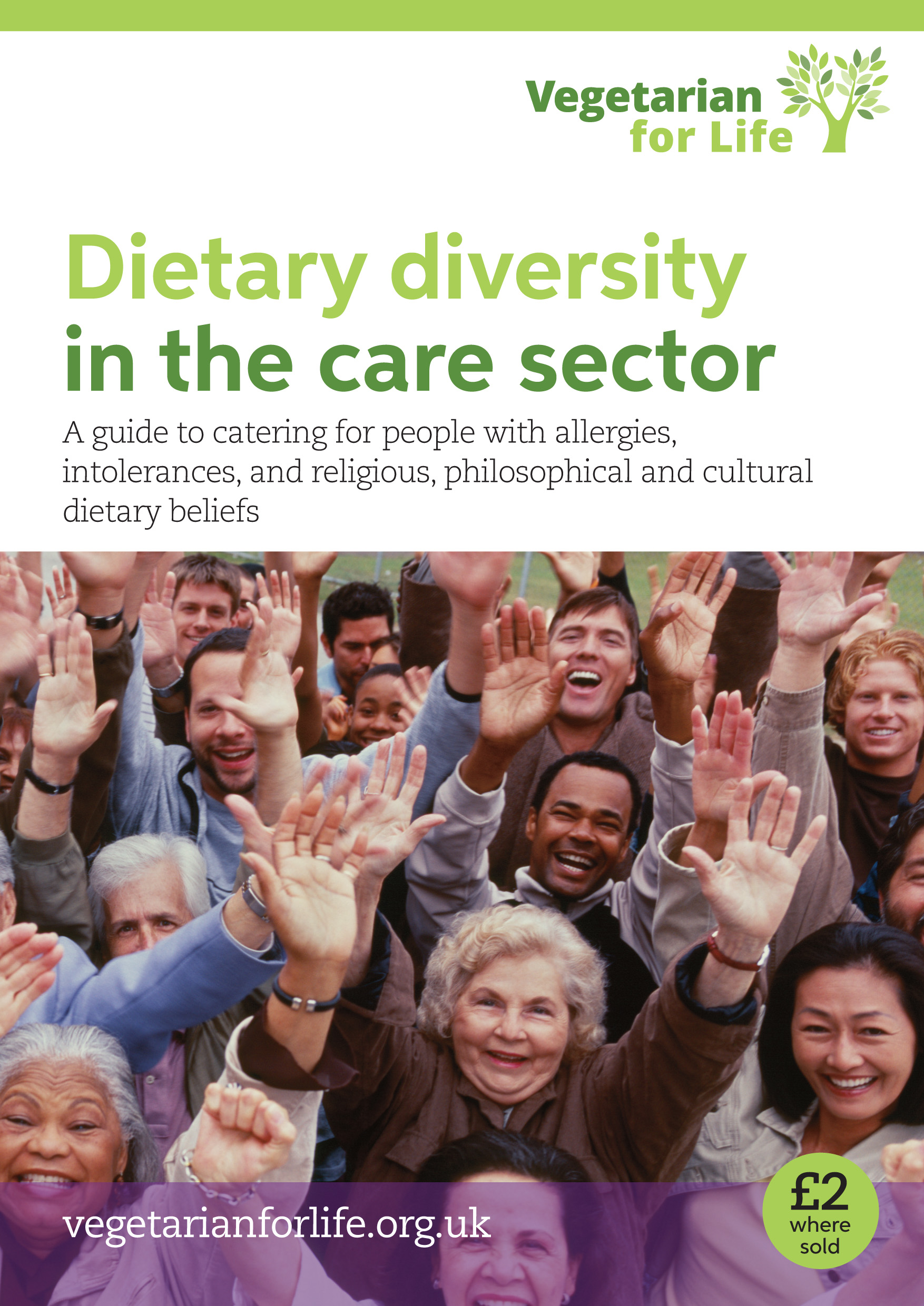 Dietary Diversity in the Care Sector